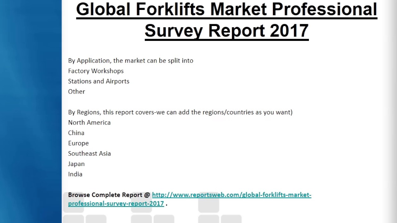 forklifts market 2017 trends and review youtube