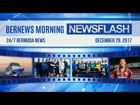 Bernews Newsflash For Friday December 29, 2017