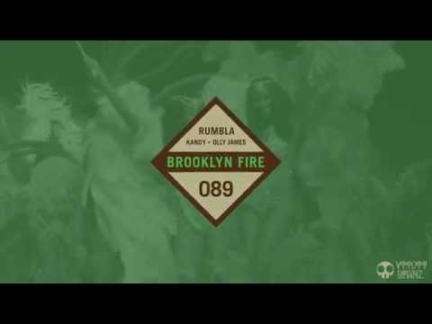 KANDY + Olly James - Rumbla [Brooklyn Fire Records]