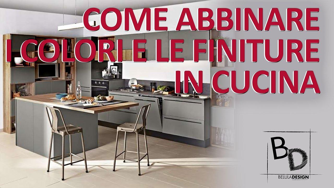 Come ABBINARE i COLORI e le FINITURE in CUCINA | Belula Design