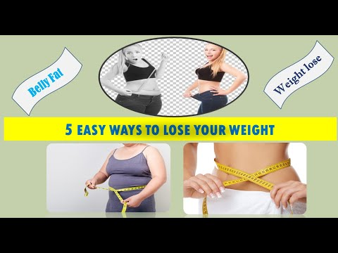 5 EASY WAYS TO LOSE YOUR WEIGHT || HOW TO REDUCE YOUR BELLY FAT || NATURALLY WEIGHT LOSE AT HOME