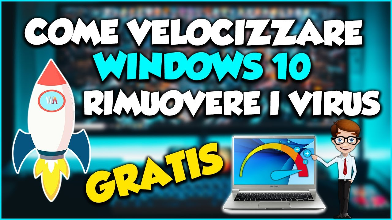 ⚡️Come VELOCIZZARE WINDOWS 10 e RIMUOVERE DEFINITIVAMENTE I VIRUS nel 2020 - (VIDEO UNICO AL MONDO🏆)