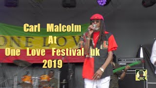 Carl Malcolm at One Love Festival 2019