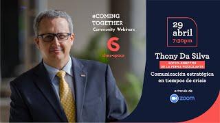 Thony Da Silva: Comunicación Estratégica en Tiempos de Crisis