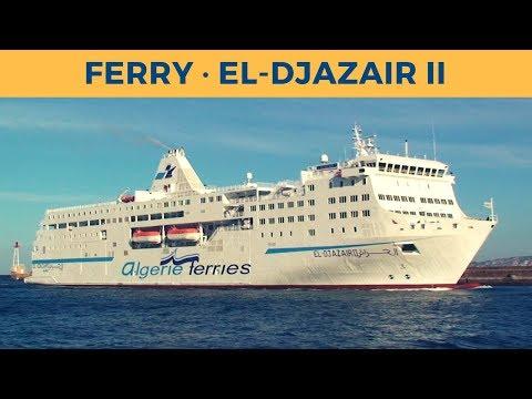 Arrival Of Ferry EL-DJAZAIR II In Marseille (Algerie Ferries)