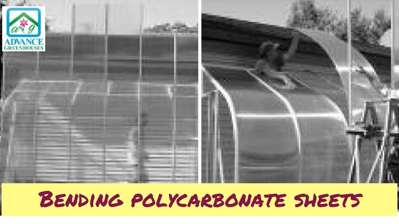 Bending Greenhouse Polycarbonate Sheets Youtube