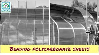 Bending Greenhouse Polycarbonate Sheets