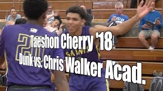 Taeshon Cherry '18 Dunk vs. Chris Walker Academy, UA Holiday Classic Consolation, 12/28/16