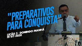 Preparativos para a conquista 3/13 | 19/07/2020