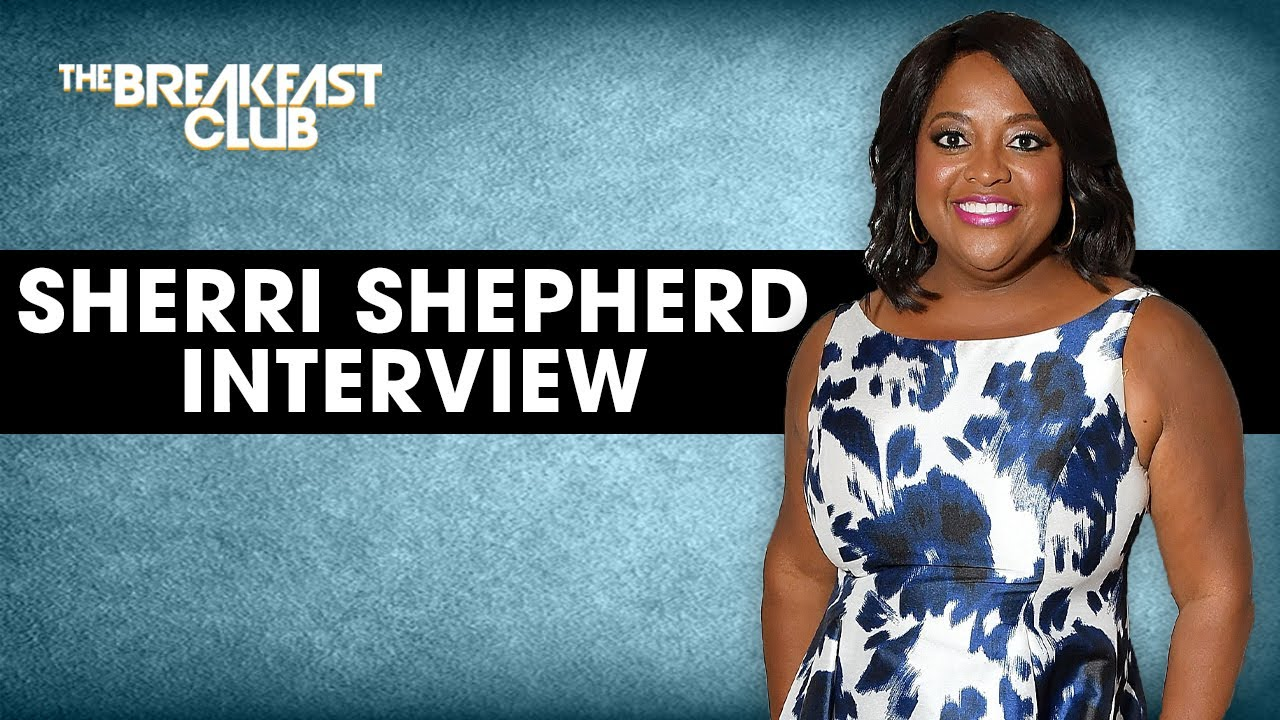 Sherri Shepherd Talks Online Dating, Hooptie Stereotypes, Podcasts + New Netflix Series
