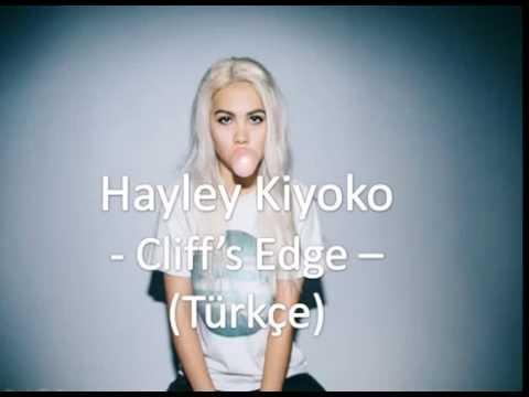 Hayley Kiyoko - Cliff's Edge - (Türkçe Çeviri)