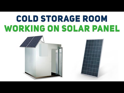 Cheap cold Storage working on Solar Panels | Futuristic Cold Storage Room