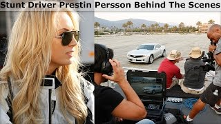 Stunt Driver Prestin Persson Behind The Scenes