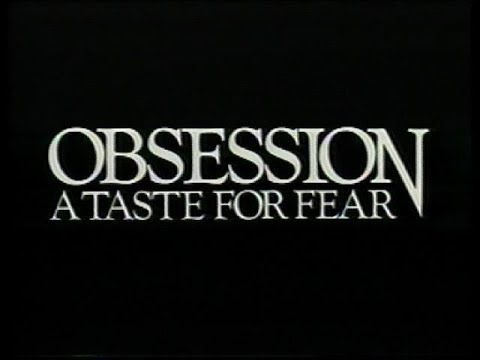Download Obsession A Taste For Fear 1988 - U.S. Trailer