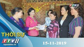 Thời Sự Tây Ninh 15-11-2019   Tin tức hôm nay   Tây Ninh TV