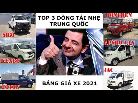 BẢNG GIÁ XE  TẢI NHỎ MỚI NHẤT 2021, DONGBEN - KENBO - JAC, xe tải 1 tấn giá rẻ   Fap xe tải.