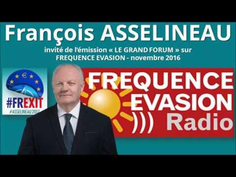 """François Asselineau invité du """"Grand Forum"""" sur Fréquence Evasion"""