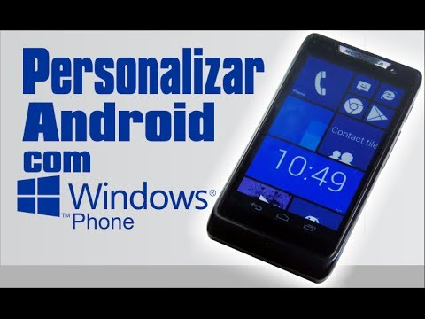 Download PERSONALIZAR ANDROID PARA WINDOWS PHONE