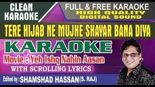 Tere Hijab Ne Mujhe Shayar Bana Diya Karaoke Anwar Hussain Yeh Ishq Nahin Aasan by Shamshad Hassan