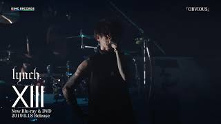 OBVIOUS (HALL TOUR'19「Xlll -THE LEAVE SCARS ON FILM」) / lynch.