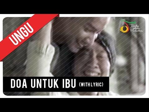 UNGU - Doa Untuk Ibu (with Lyric) | VC Trinity