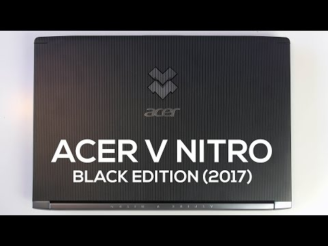 Acer V Nitro Black Edition (2017):  A Gaming Laptop that Doesn