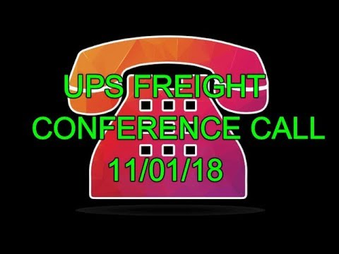 FREIGHT CONFERENCE CALL!!! 11/01/18 Very Informative!