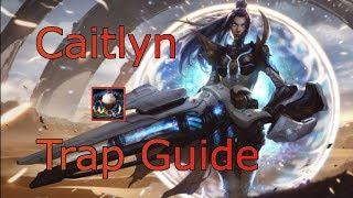 xFSN Saber's Season 9 Caitlyn Trap Guide