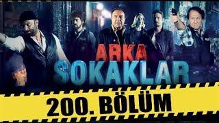 Скачать ARKA SOKAKLAR 200 BÖLÜM FULL HD