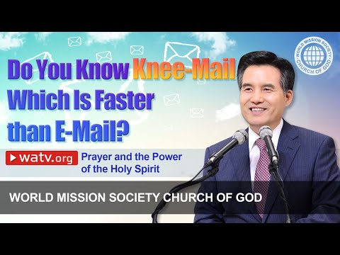 Prayer and the Power of the Holy Spirit | WMSCOG, Church of God