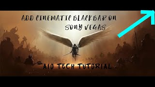 VEGAS PRO 16: How to Add CINEMATIC Black Bars!.
