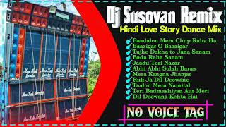 Dj Susovan Remix 🔝 Hindi love story Dance Mix || New To Album 2021 || #RSS_PRESENT