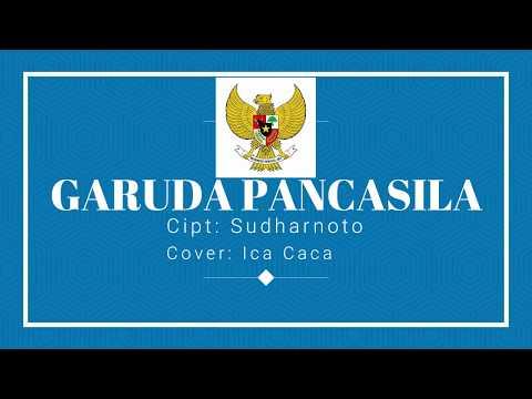 Cover Lagu Nasional Garuda Pancasila Cipt: Sudharnoto