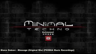 Momo Dobrev - Message (Original Mix) [PHOBIA Music Recordings]