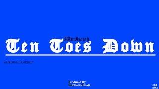 """""""Ten Toes Down"""" - Clean (Prod by. BubbaGotBeatz)  #tentoeschallenge"""