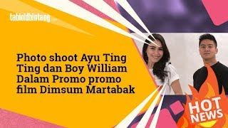 Download Lagu Photoshoot Ayu Ting Ting dan Boy William Saat Promosi Film Dimsum Martabak Mp3
