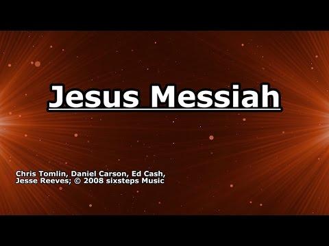 Jesus Messiah - Chris Tomlin - Lyrics