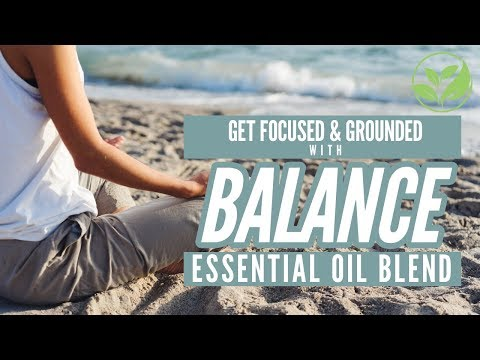 balance-essential-oil---top-uses-for-grounding-and-focus