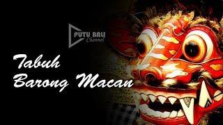 TABUH BARONG MACAN