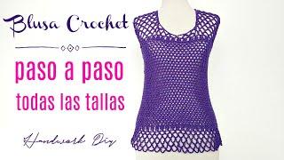 Cómo Tejer Blusa A Crochet Fácil En Todas Las Tallas Handwork Diy Youtube
