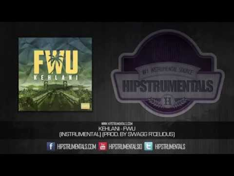 Kehlani - FWU [Instrumental] (Prod. By Swagg R'Celious) + DOWNLOAD LINK