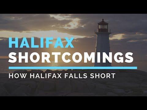 Visit Halifax, Nova Scotia (Shortcomings)