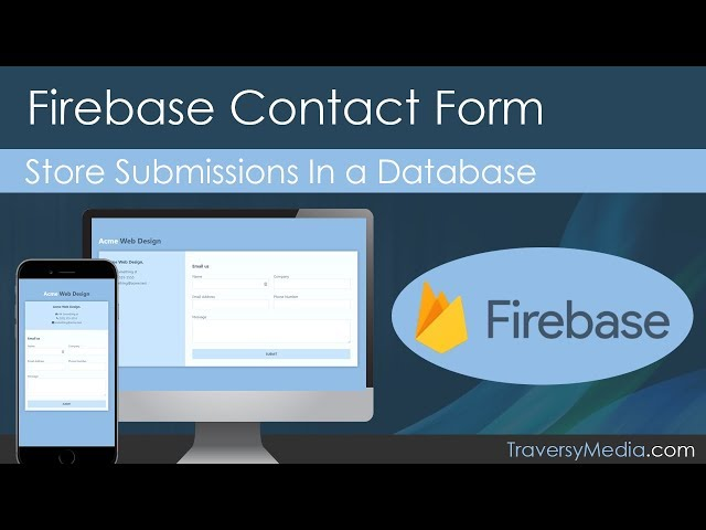 Connecting Firebase To A Contact Form Youtube