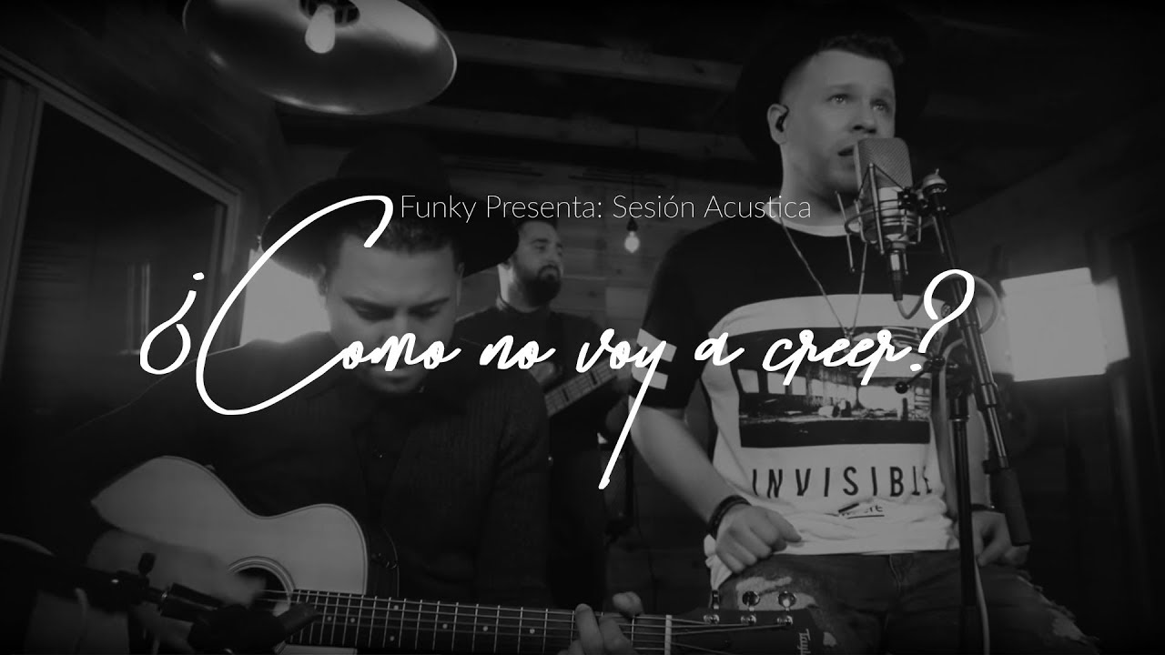 funky-como-no-voy-a-creer-acoustic-series-funkypr