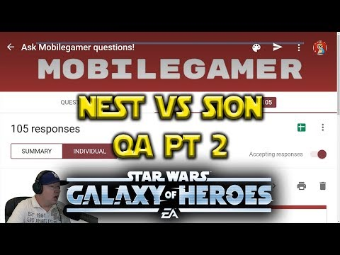 NEST VS SION - Q&A Pt. 2 - Star Wars: Galaxy Of Heroes - SWGOH