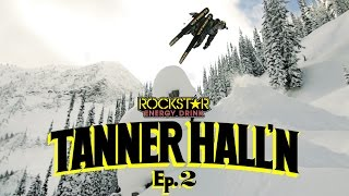 Tanner Hall'n - Episode 2