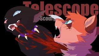 Animator Tribute | Warriors Cats / Scourge - Telescope