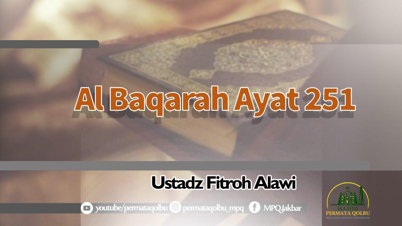 Surat Al Baqarah, Ayat 251 _ Ustadz Fitroh Alawi