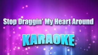 Nicks, Stevie & Tom Petty - Stop Draggin' My Heart Around (Karaoke & Lyrics)