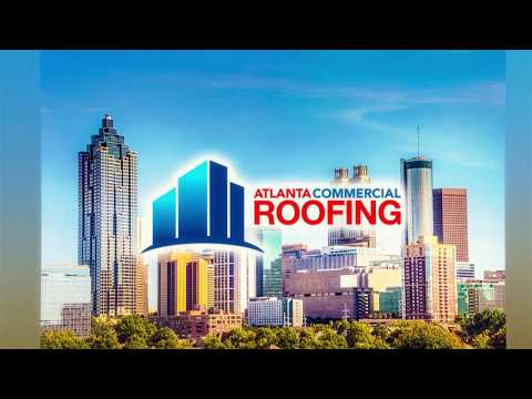Atlanta Commercial Roofing Contractors Roofer Companies